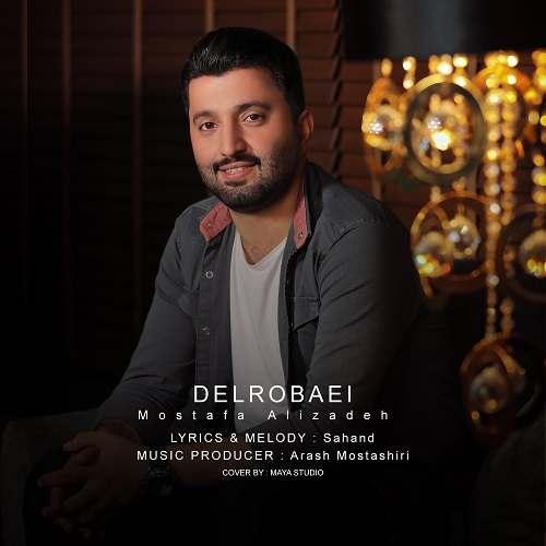 دانلود آهنگ جدید مصطفی علیزاده دلربائی