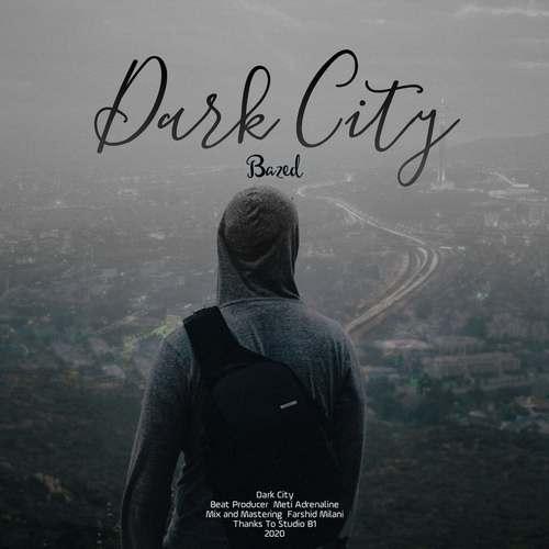 دانلود آهنگ جدید بازد اِما شهر تاریک