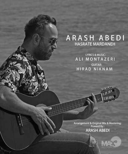دانلود آهنگ جدید آرش عابدی حسرت مردانه