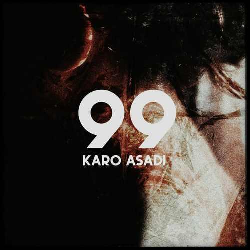 دانلود آهنگ جدید کارو اسدی ۹۹