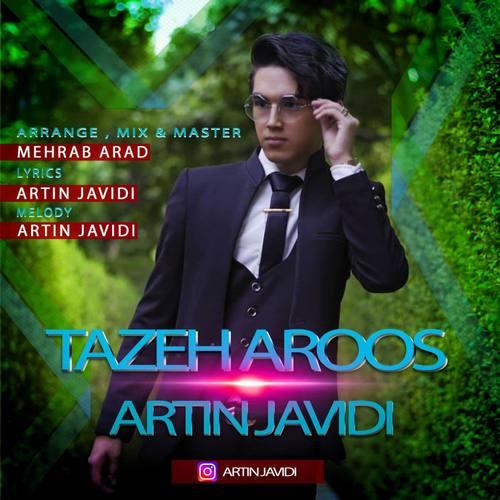 دانلود آهنگ جدید آرتین جاویدی تازه عروس